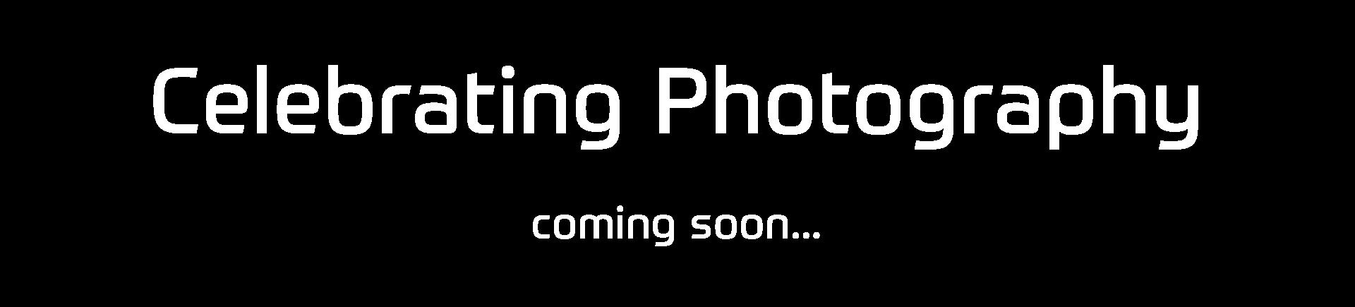 Celebrating Photography
